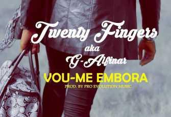 Twenty Fingers - Vou-me Embora (Kizomba) 2017
