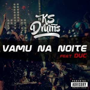 Ks Drums feat. Duc - Vamu Na Noite (Afro House) 2017