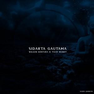 Wilson Kentura - Sidarta Gautama (Afro House) 2017