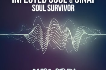 Infected Soul & Sinai - Soul Survivor (Caiiro Remix) 2017