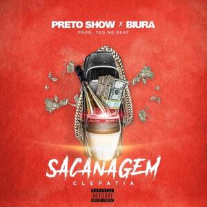Preto Show & Biura - Sacanagem (2017)