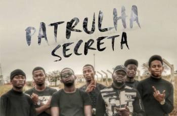 Street Family & Promissores - Patrulha Secreta (Mixtape) 2017