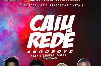 Angoboyz - Caiu Na Rede (feat. Gilmario Vemba) 2017