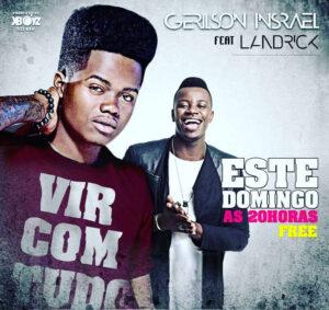 Gerilson Insrael feat. Landrick - Vir Com Tudo (Kizomba) 2017