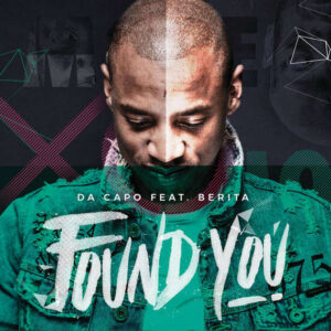 Da Capo - Found You (feat. Berita) 2017
