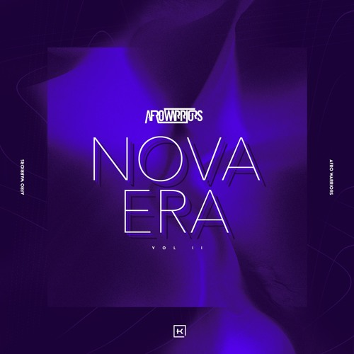 Afro Warriors - Nova Era Vol.2 Mix