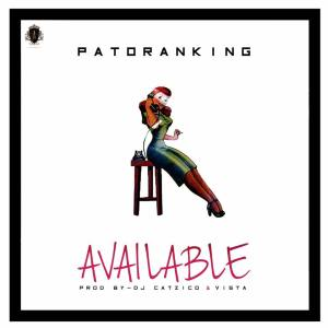 Patoranking - Available (Gqom) 2017
