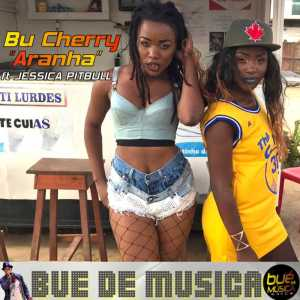 Bu Cherry - Aranha (ft. Jéssica Pitbull) 2017