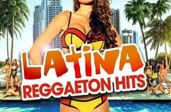 Latina Reggaeton Hits (2017)