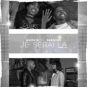 Marvin ft. Yasmine - Je Serai Là (Kizomba) 2017