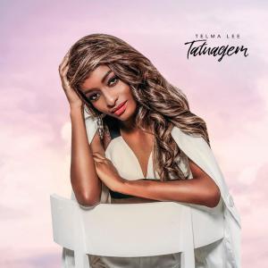 Telma Lee - Tatuagem (Álbum) 2017