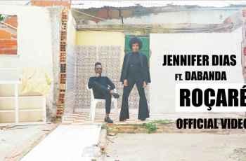 Jennifer Dias ft. Dabanda - Roçaré (Tarraxinha) 2018