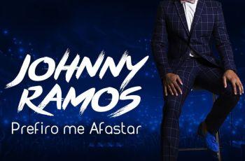 Johnny Ramos - Prefiro Me Afastar (2018)