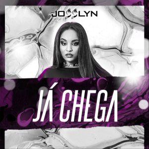 Josslyn - Já chega (Kizomba) 2018