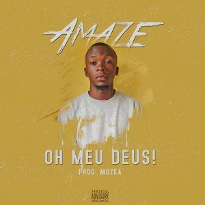 Amaze - Oh Meu Deus (2018)