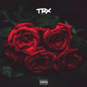TRX Music - Bouquet (EP) 2018