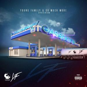 Young Family - Gas Station (Mixtape) 2018
