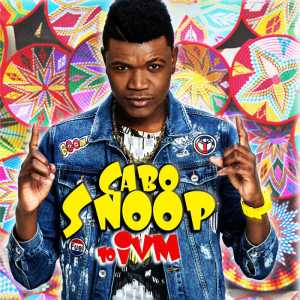 Cabo Snoop - Cabo Snoop to IVM (Álbum) 2018