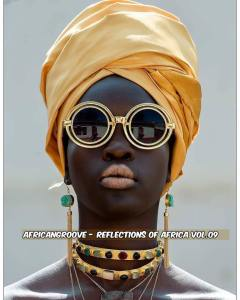 AfricanGroove - Reflections of Africa Vol.09 Mix
