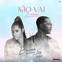 Bruna Tatiana feat. Fally Ipupa - Não Vai Embora