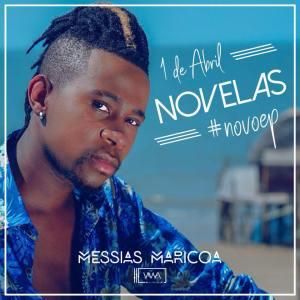 Messias Maricoa - Novelas (EP) 2018