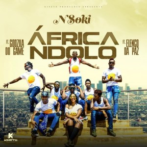 Nsoki - Africa Ndolo (feat. Godzilla Do Game & Elenco Da Paz) 2018