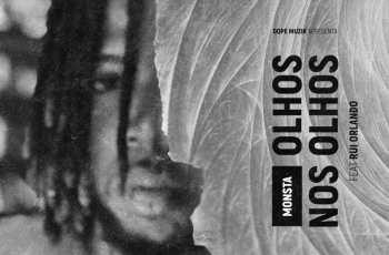 Monsta - Olho Nos Olhos (feat. Rui Orlando) 2018