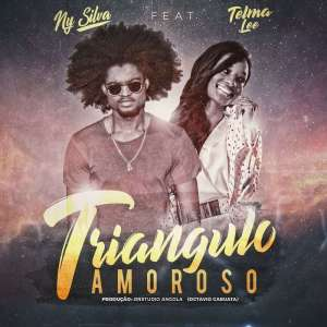 Ny Silva - Triângulo Amoroso (feat. Telma Lee) 2018
