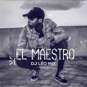 Dj Léo Mix - El Maestro (Original Mix)