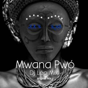Dj Léo Mix - Mwana Pwó (Original Mix)