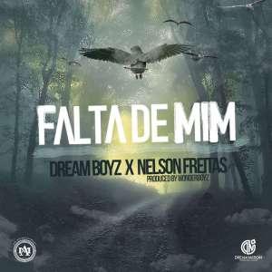 Dream Boyz & Nelson Freitas - Falta de Mim