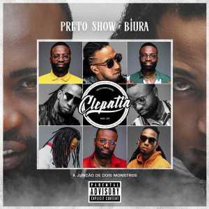 Preto Show & Biura - Clepatia (Álbum) 2018