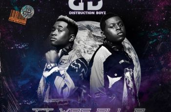 Distruction Boyz - It Was All A Dream (Álbum) 2018