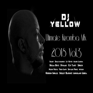 DJ Yellow - Ultimate Kizomba Mix 2018 Vol.3