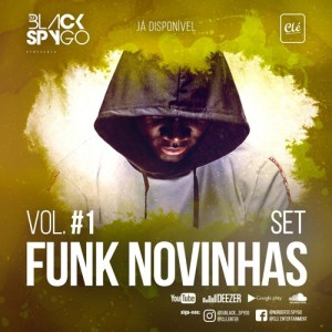 Dj Black Spygo - Funk Novinhas Vol.1