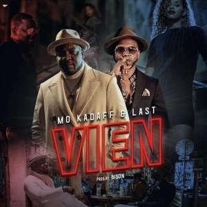 Mo Kadaff & Last - Vien (feat. Princesa)