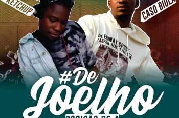 DJ Ketchup feat. Caso Biula - Posição De 4 (De Joelho)