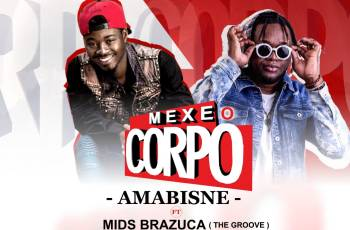 Amabisne BD feat. Mr. Brazuca (The Groove) - Mexe O Corpo