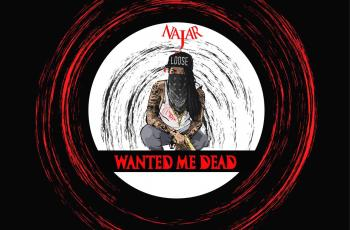 Najar - Wanted Me Dead