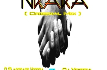 D'Elaborate Nossca feat. Dj Yobiza - Nkaka (Original Mix)