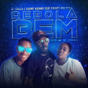 Dj Yobiza e Kuamy Kuinny - Rebola Bem (feat. Chinês Maluco) 2019