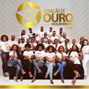Geração de Ouro Moçambique Vol. 1