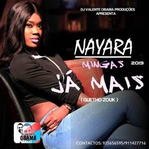 Nayara Mingas - Já Mais (Kizomba) 2019