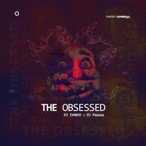 Dj Ivan90 & Dj Pausas - The Obsessed (Afro House) 2019