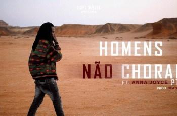 Prodígio - Homens Não Choram II (feat. Anna Joyce) 2019