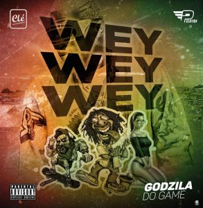 Godzila Do Game - Wey Wey Wey