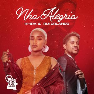 Khira & Rui Orlando - Nha Alegria