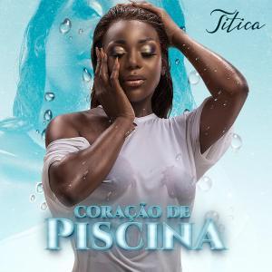 Titica - Coração de Piscina