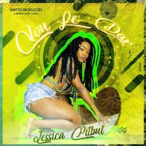 Jéssica Pitbull - Vou Le Dar