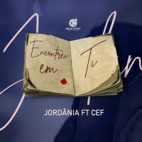 Jordânia feat. CEF - Encontrei em Ti